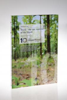 Wood - the raw material of the future